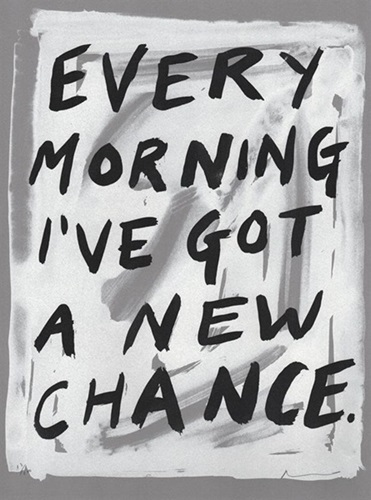 Every Morning I've Got A New Chance 2017
