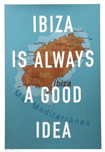 Ibiza Is Always A Good Idea